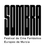 SOMBRA Festival de Cine Fantástico Europeo de Murcia